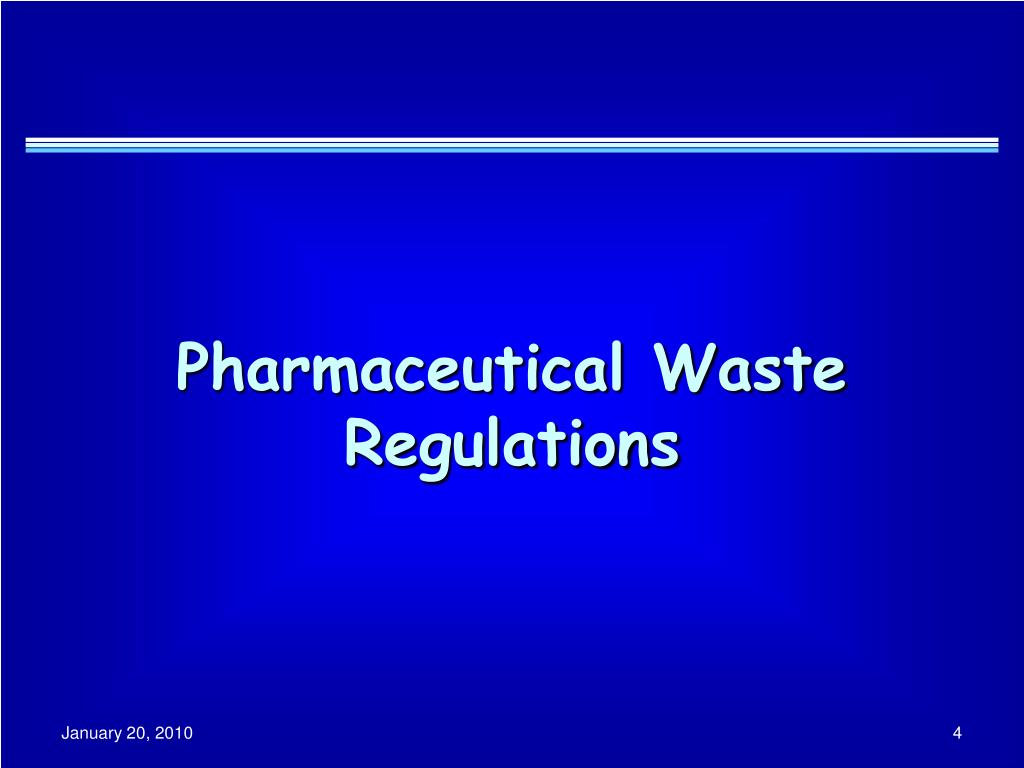 Pharmaceutical Waste Regulations
