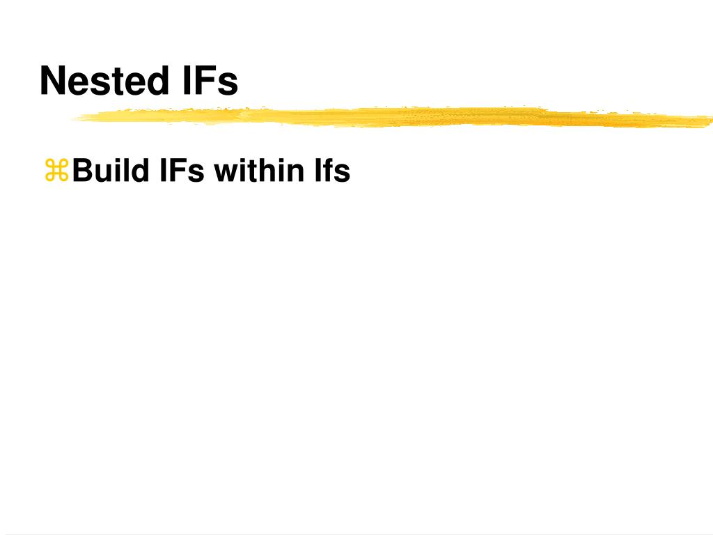 Nested IFs