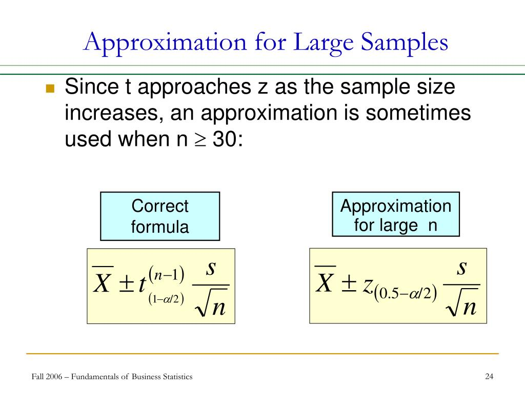 Approximation for Large Samples