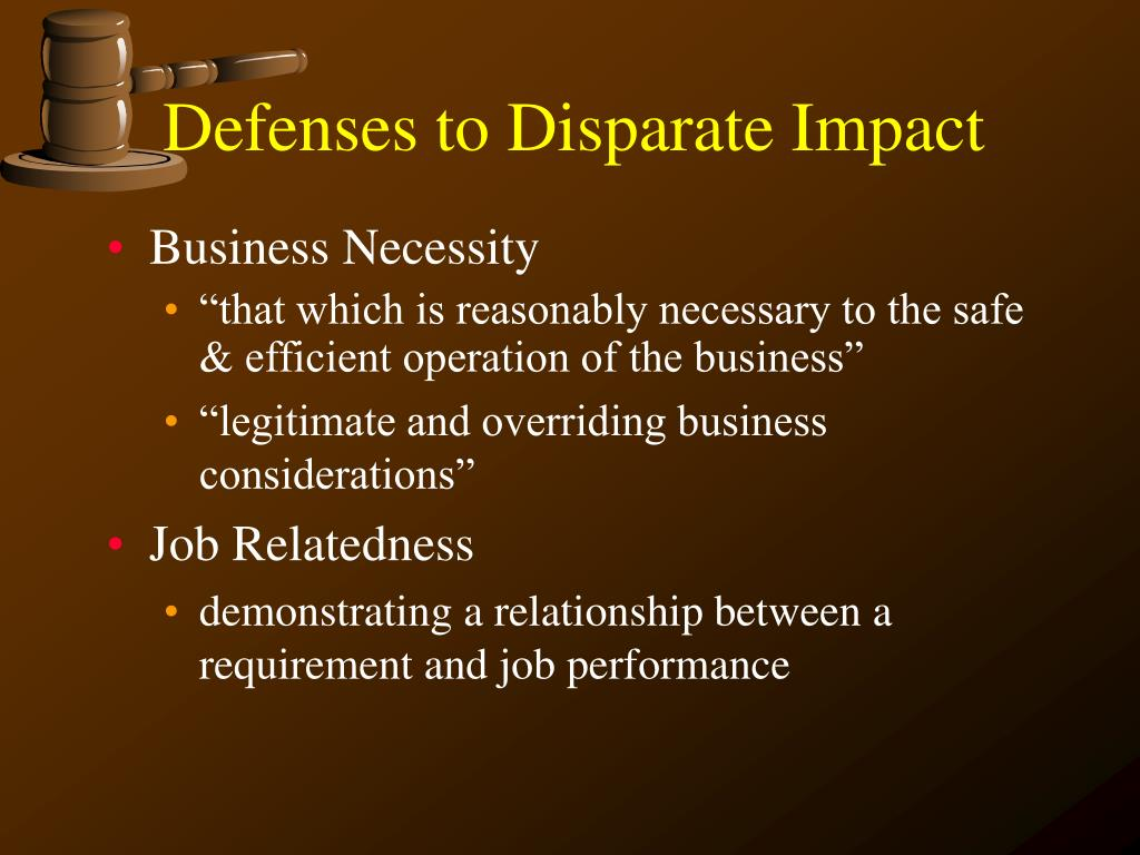 Defenses to Disparate Impact