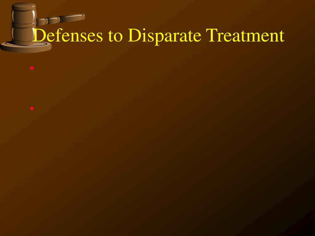 Defenses to Disparate Treatment