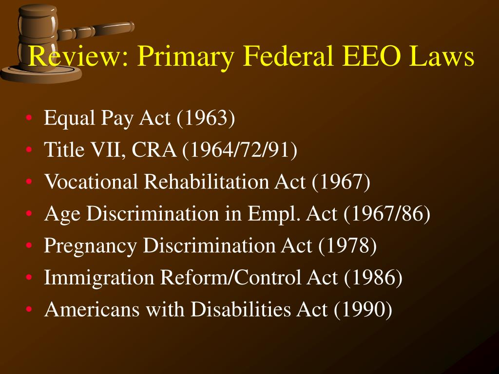 Review: Primary Federal EEO Laws