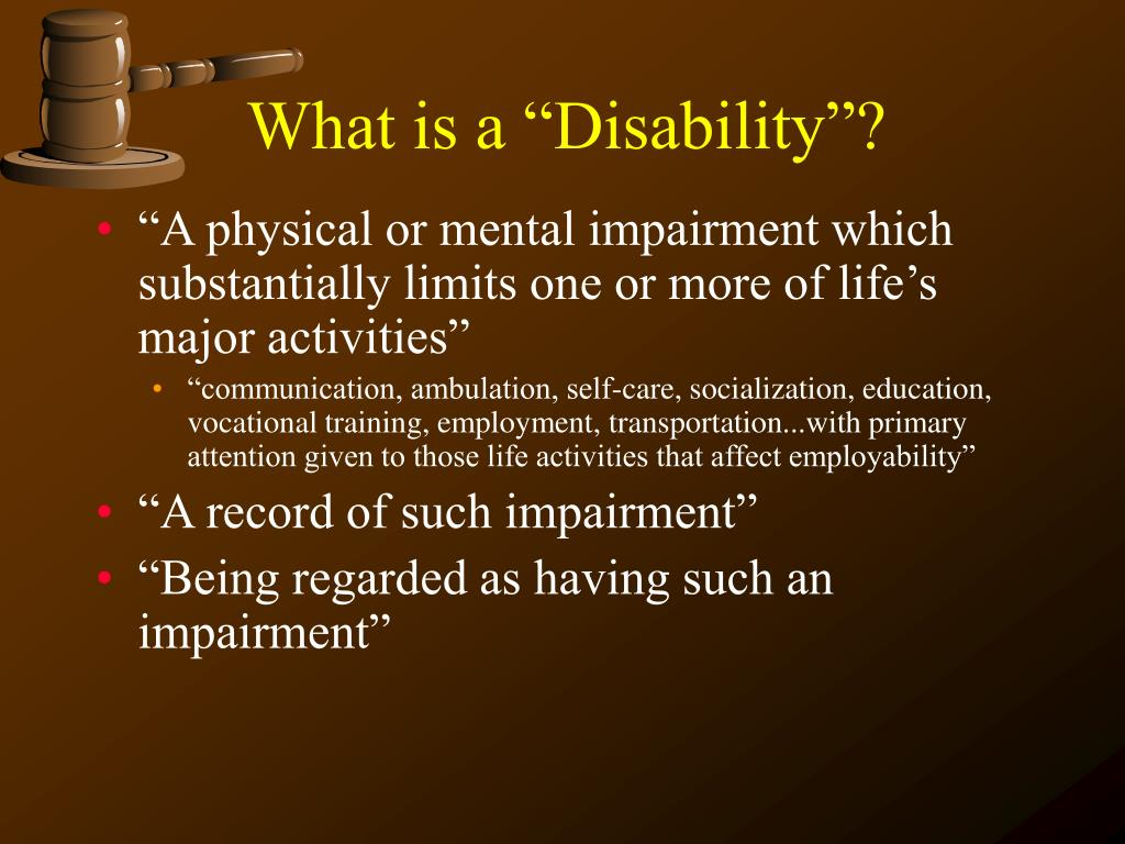 "What is a ""Disability""?"
