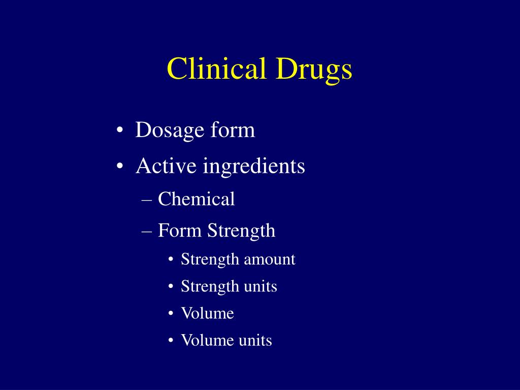 Clinical Drugs
