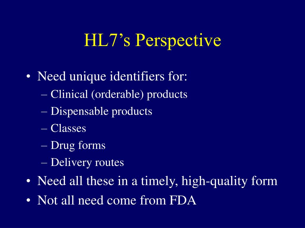 HL7's Perspective