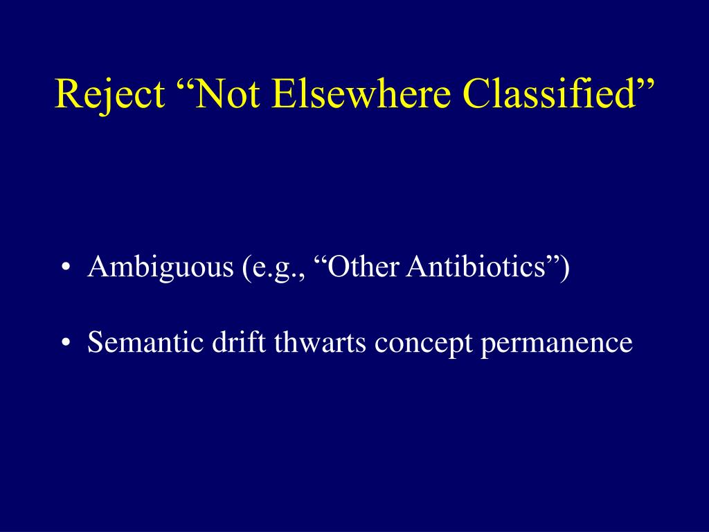 """Reject """"Not Elsewhere Classified"""""""