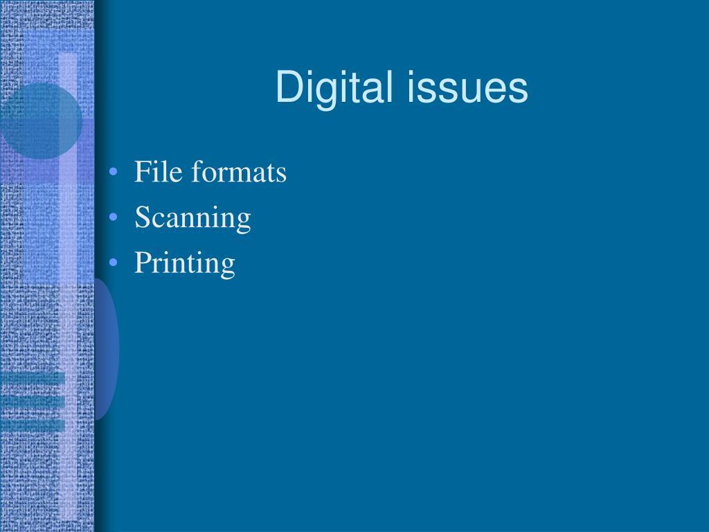 Digital issues