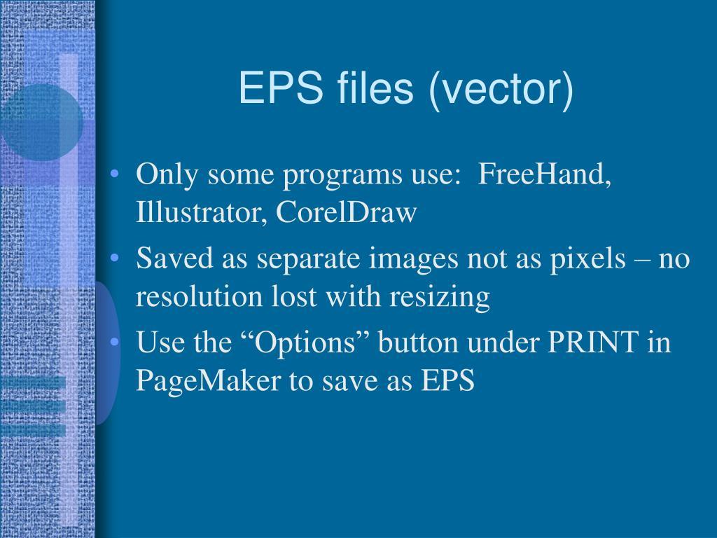 EPS files (vector)