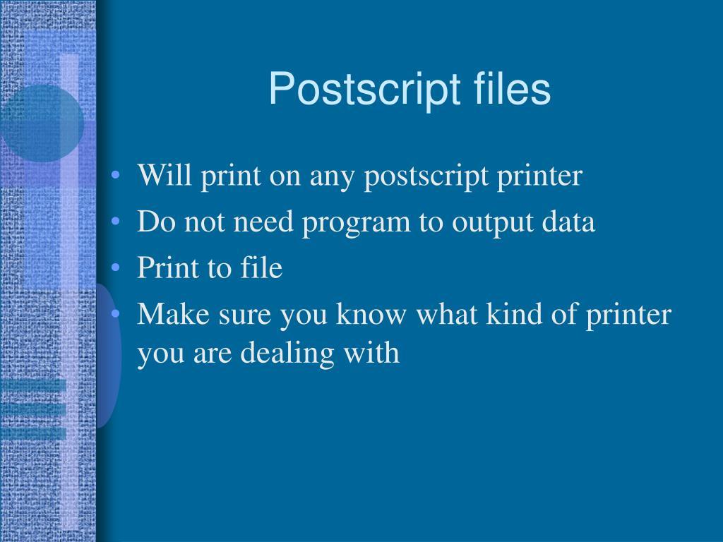 Postscript files
