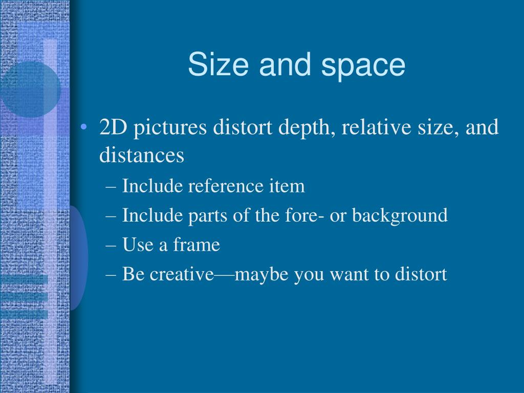 Size and space