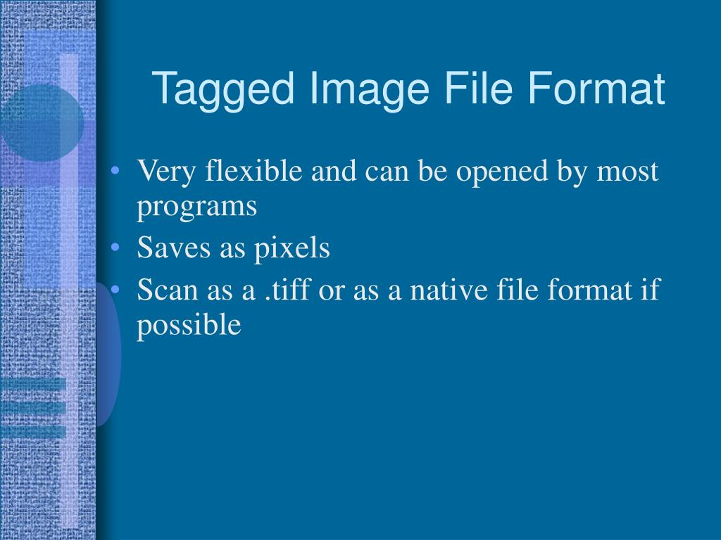 Tagged Image File Format