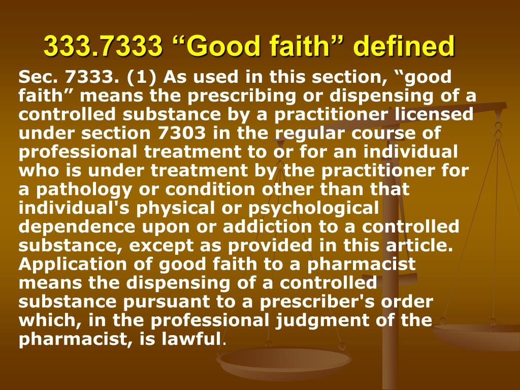 "333.7333 ""Good faith"" defined"