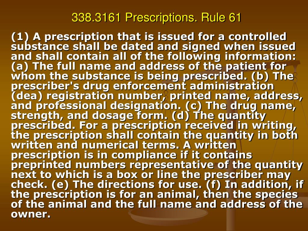 338.3161 Prescriptions. Rule 61