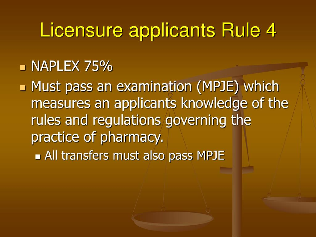 Licensure applicants Rule 4