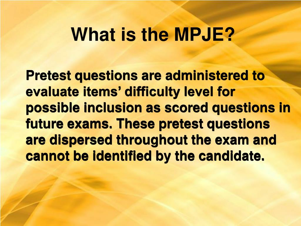 What is the MPJE?