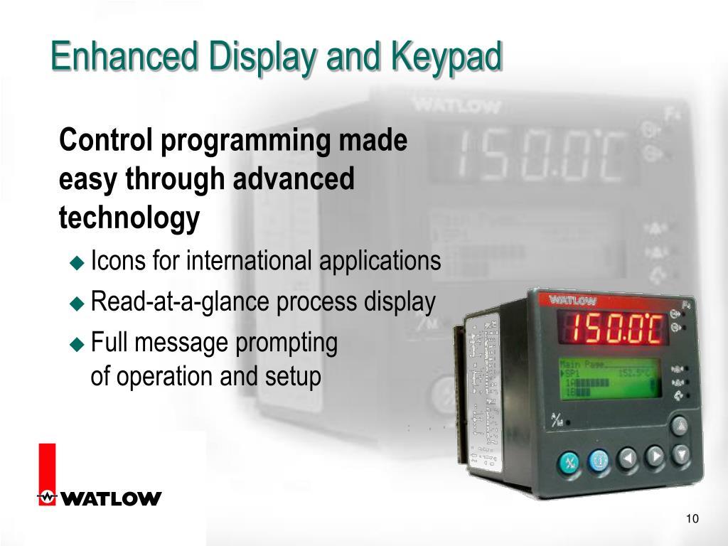 Enhanced Display and Keypad
