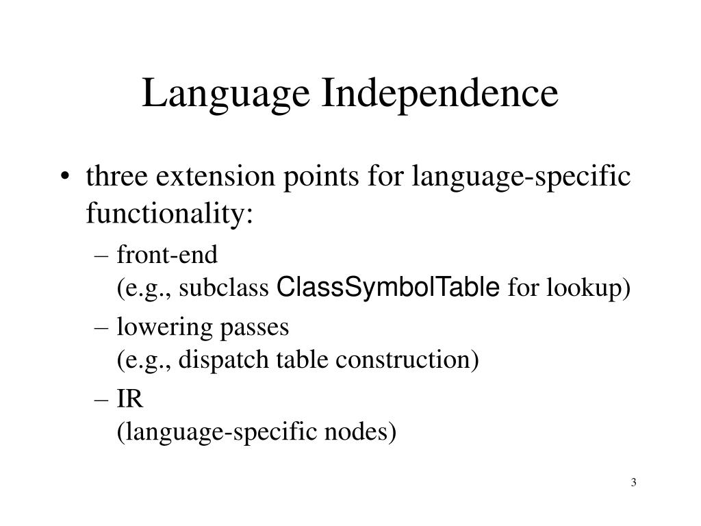 Language Independence