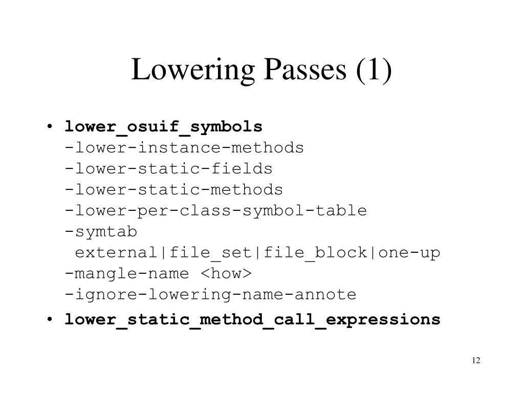 Lowering Passes (1)