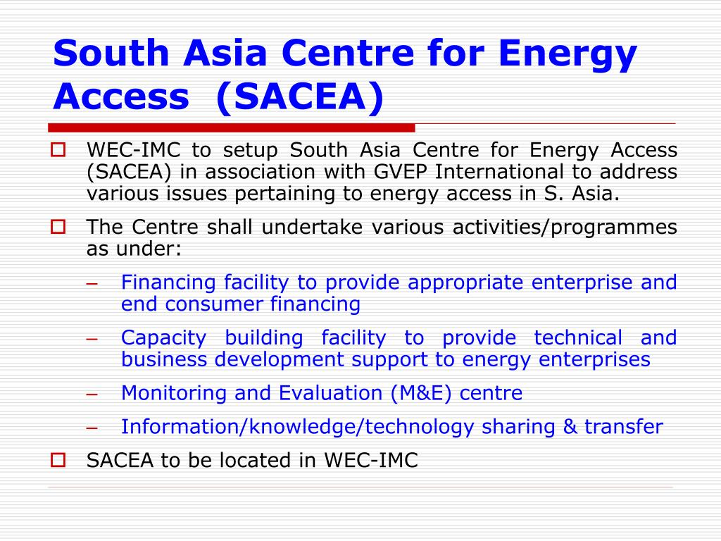 South Asia Centre for Energy Access  (SACEA)