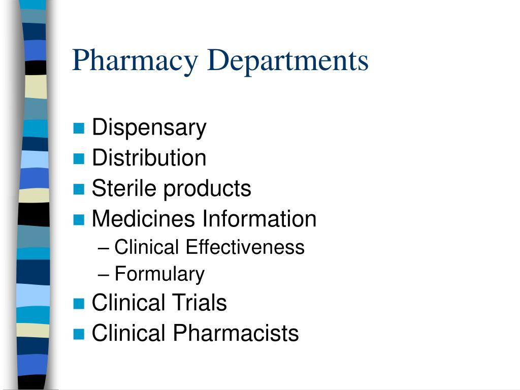 Pharmacy Departments