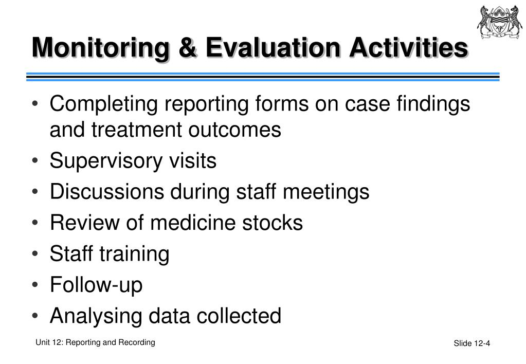 Monitoring & Evaluation Activities