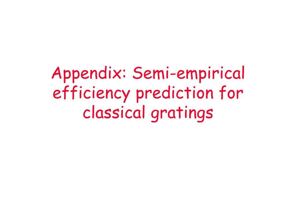 Appendix: Semi-empirical efficiency prediction for classical gratings