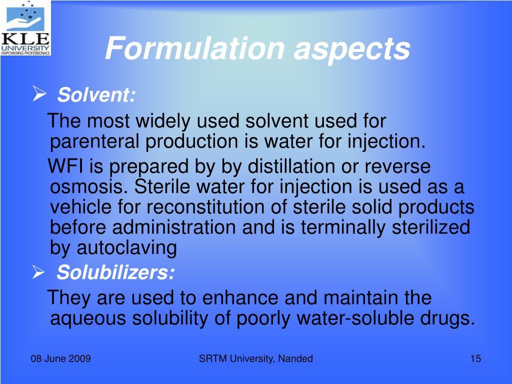 Formulation aspects