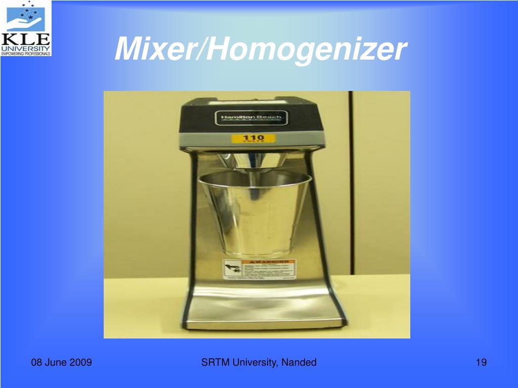Mixer/Homogenizer
