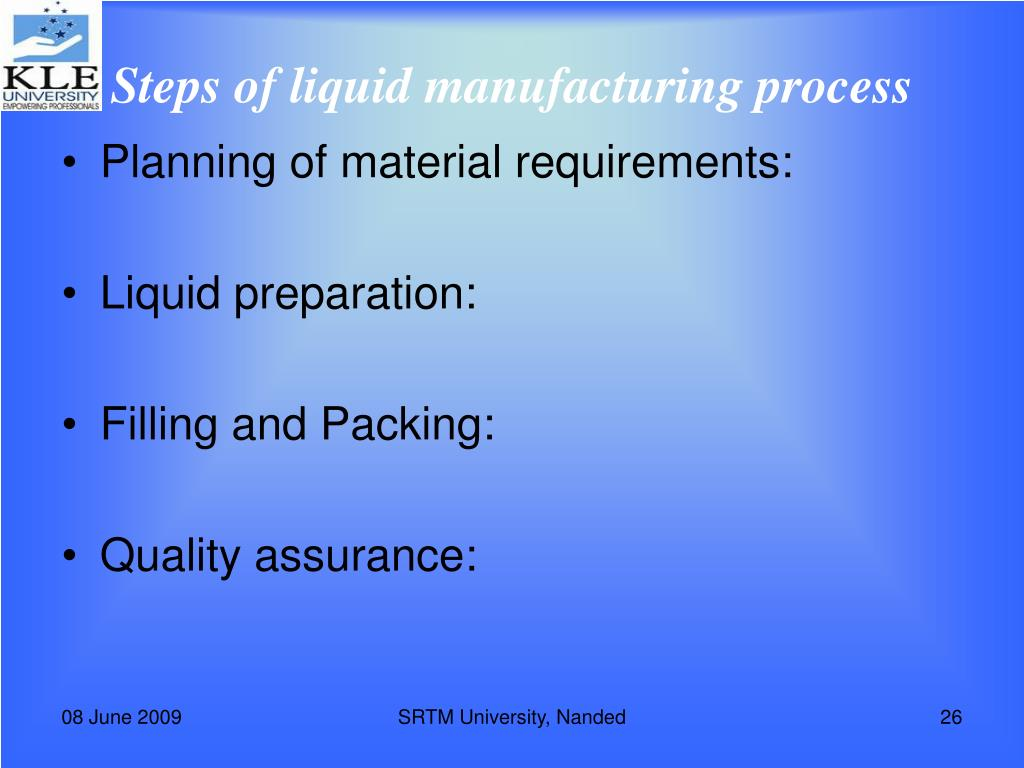 Steps of liquid manufacturing process