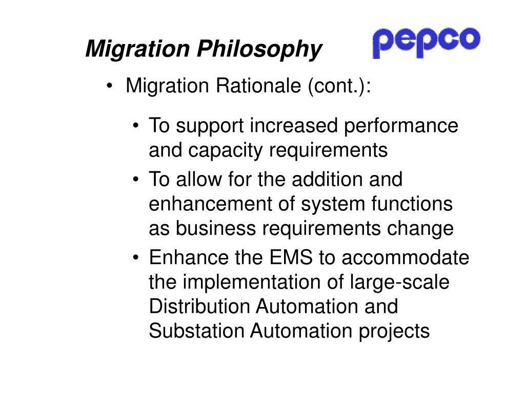 Migration Philosophy
