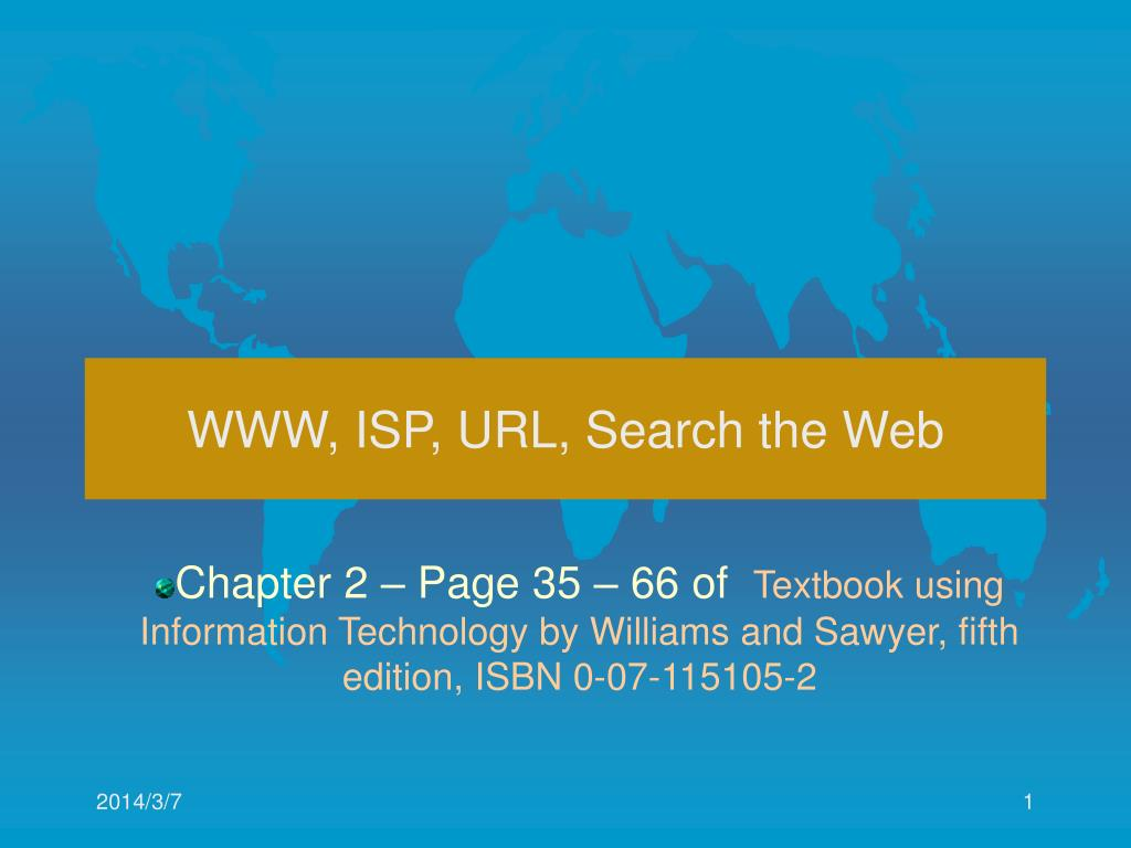 WWW, ISP, URL, Search the Web