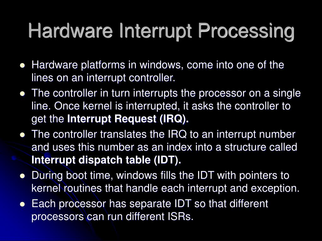 Hardware Interrupt Processing