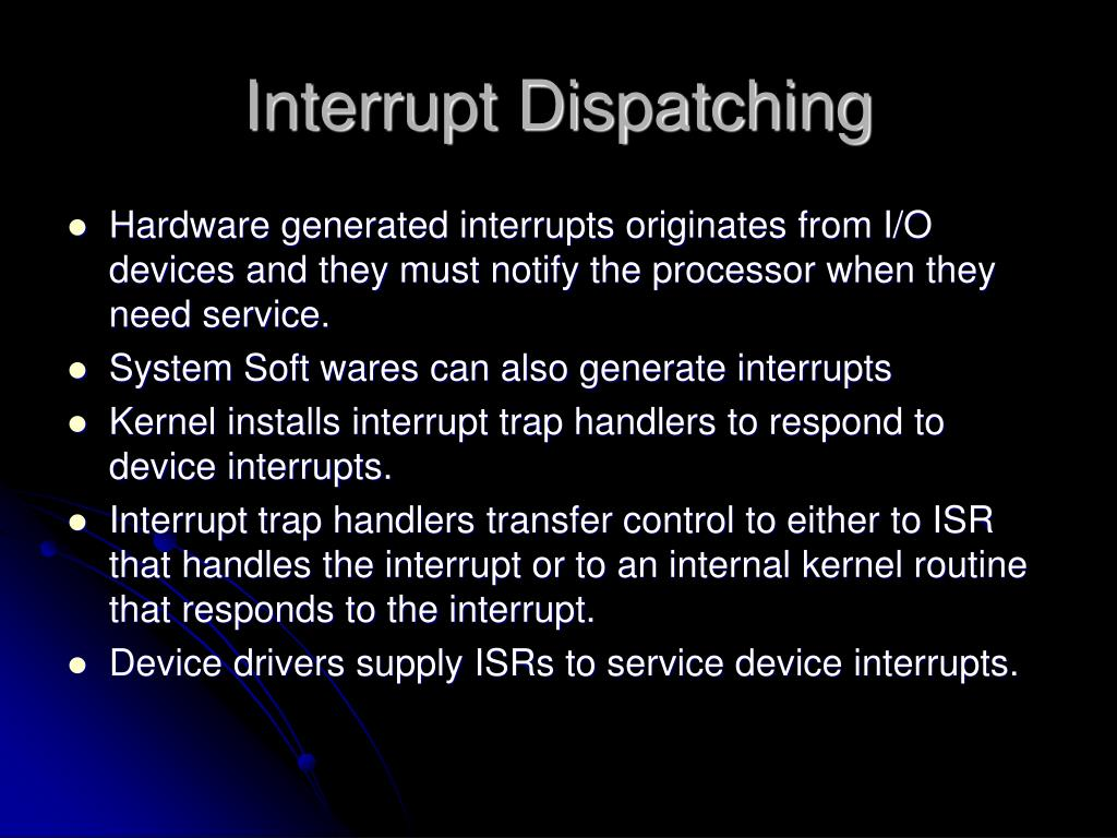 Interrupt Dispatching