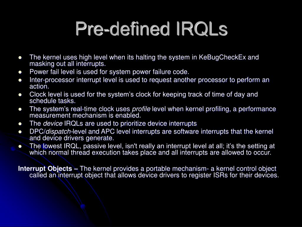 Pre-defined IRQLs