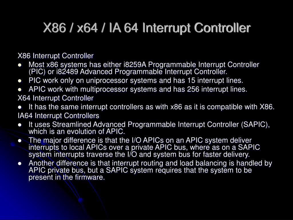X86 / x64 / IA 64 Interrupt Controller