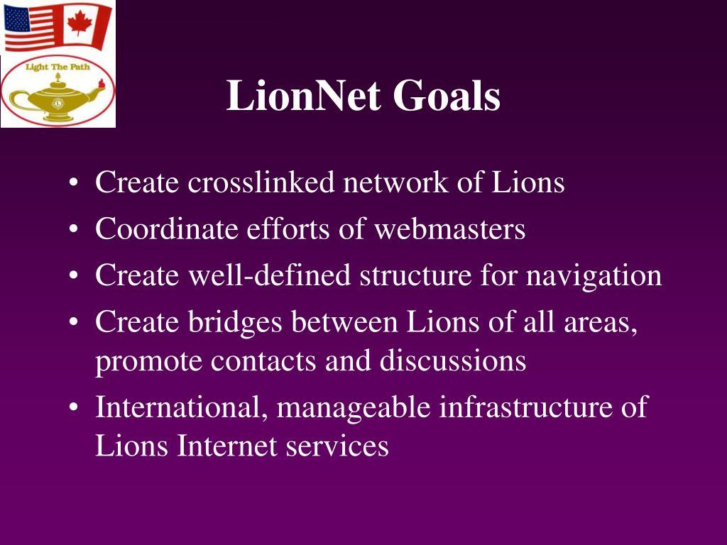 LionNet Goals