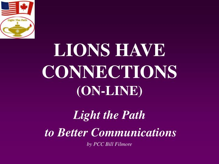 Lions have connections on line