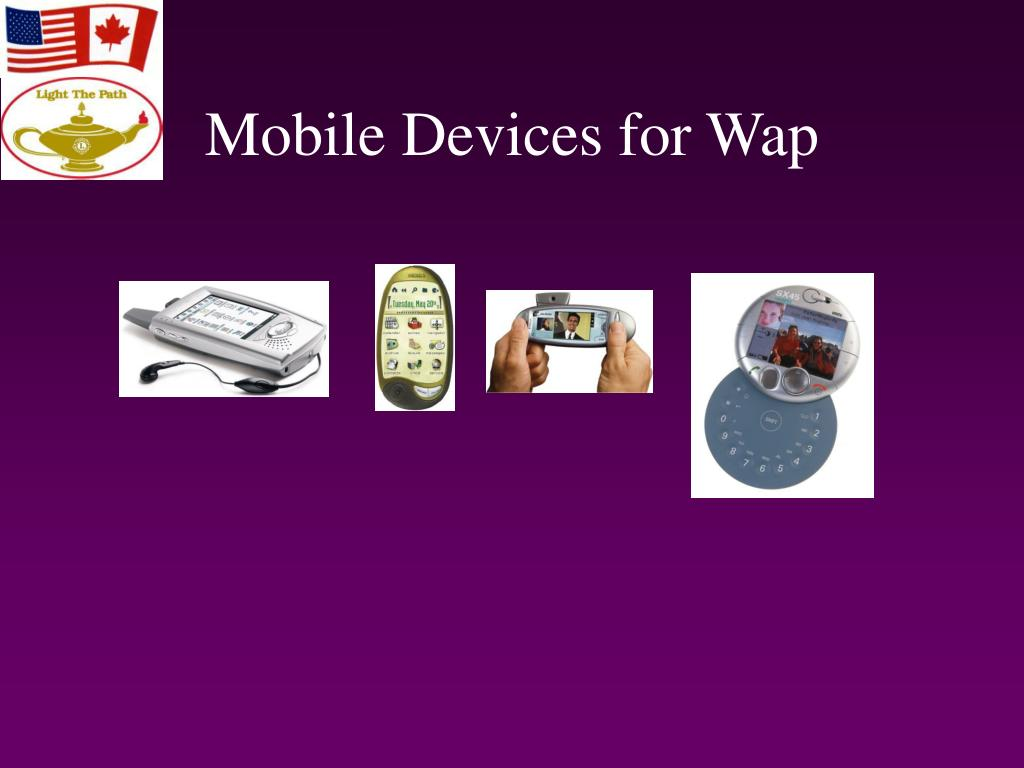 Mobile Devices for Wap