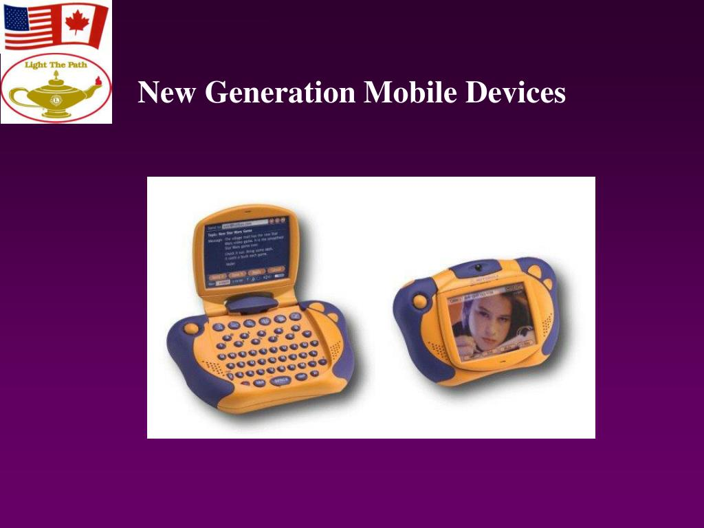 New Generation Mobile Devices