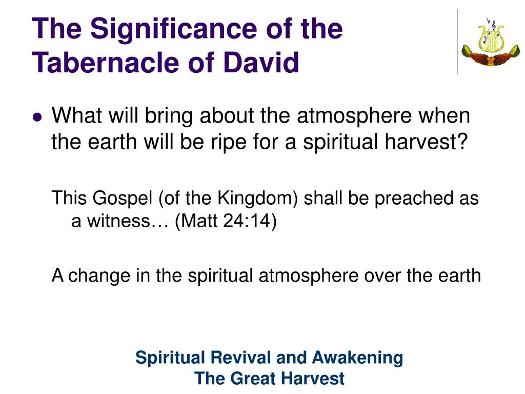 The Significance of the Tabernacle of David