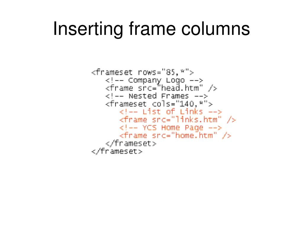 Inserting frame columns