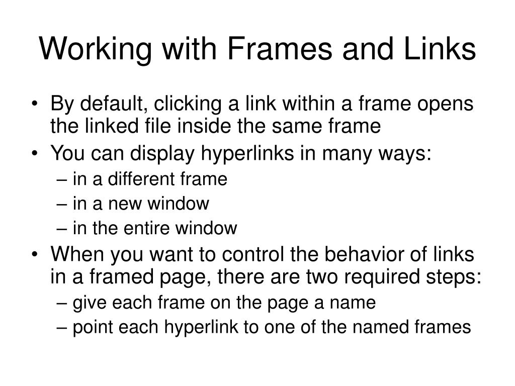 Working with Frames and Links