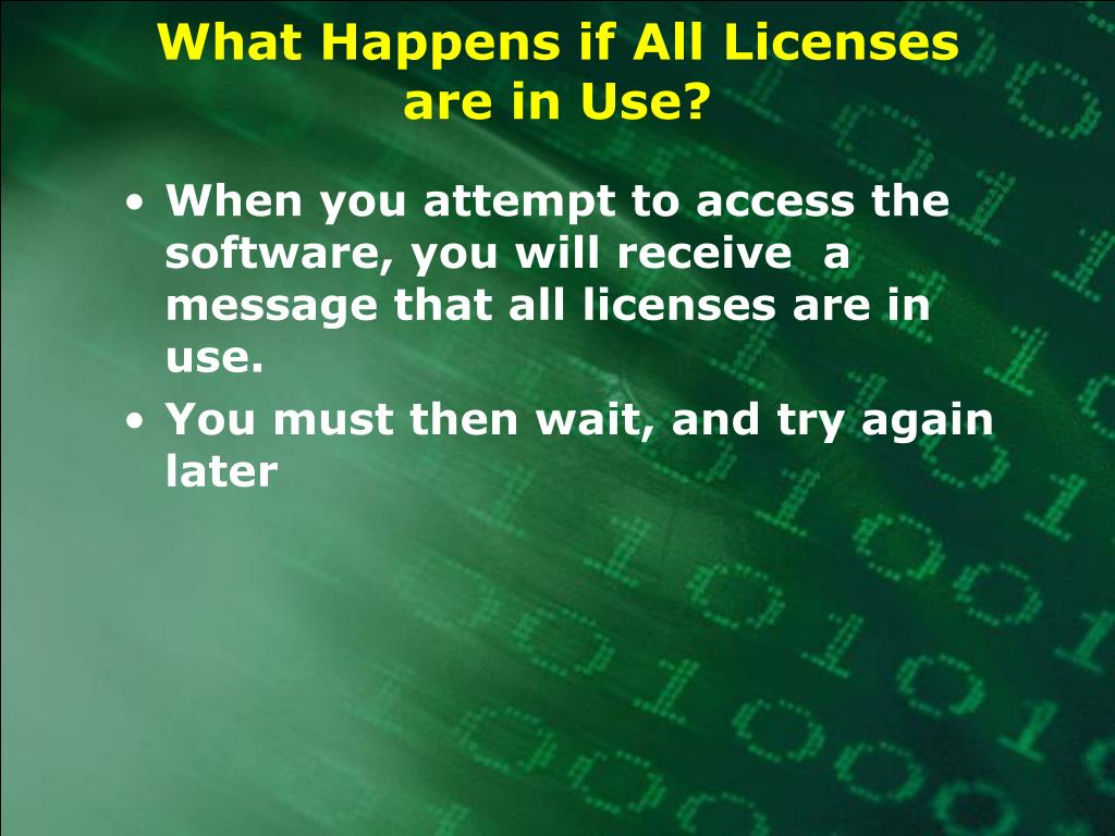 What Happens if All Licenses are in Use?