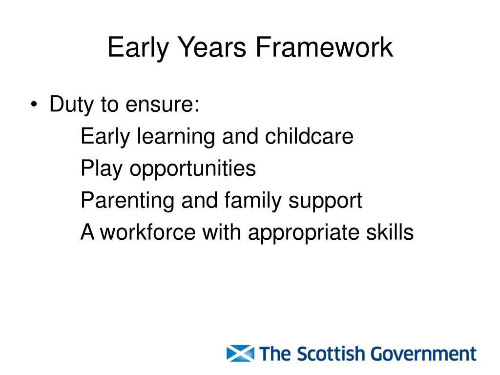 Early Years Framework
