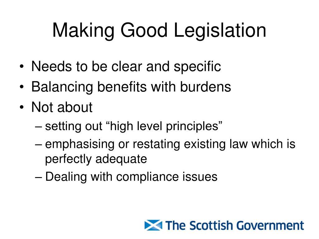 Making Good Legislation