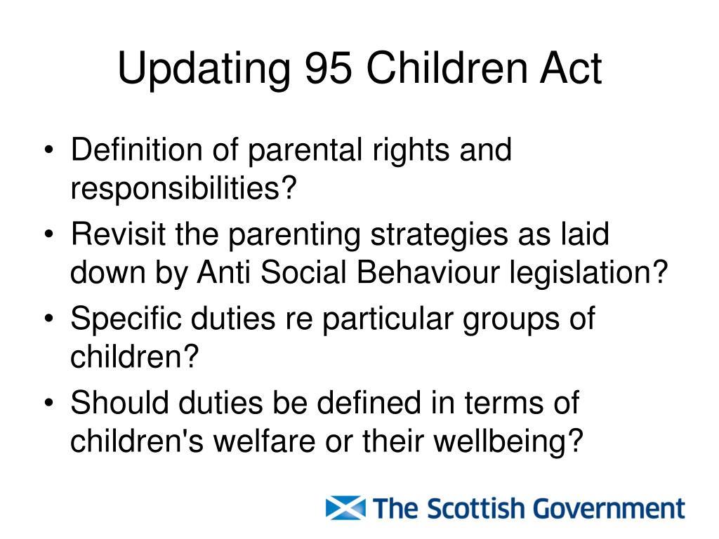 Updating 95 Children Act