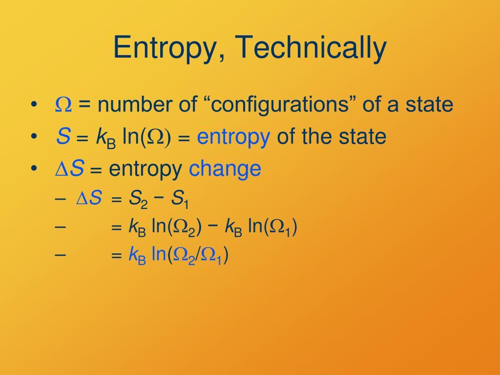 Entropy, Technically
