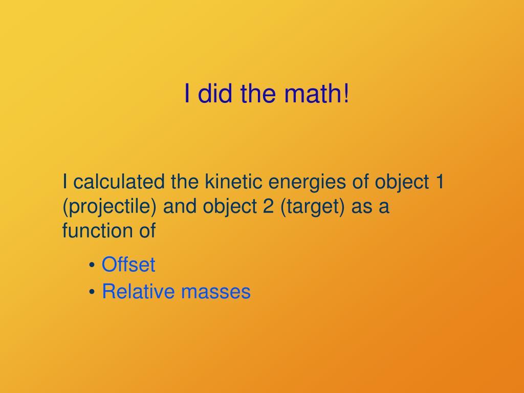 I did the math!