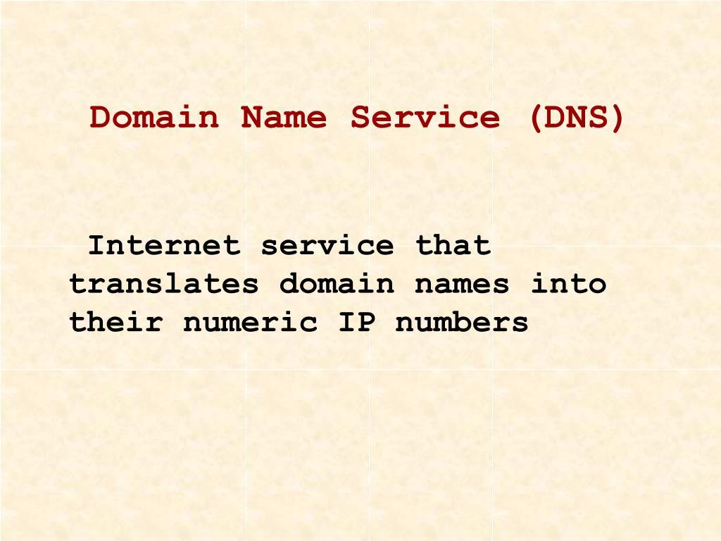 Domain Name Service (DNS)