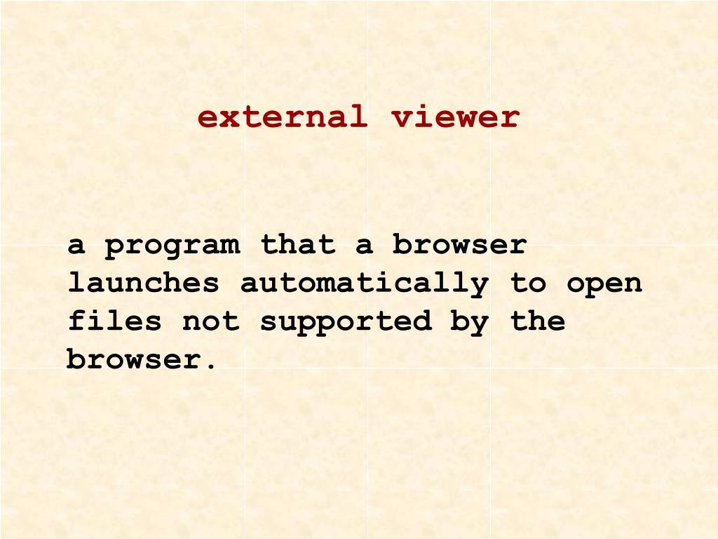 external viewer
